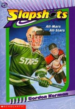 All Mars-All Stars - Book #2 of the Slapshots