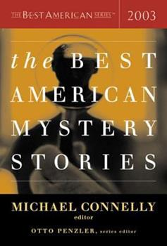 The Best American Mystery Stories 2003 - Book  of the Best American Mystery Stories