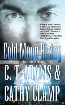 Cold Moon Rising (Tales of the Sazi) 0765359642 Book Cover