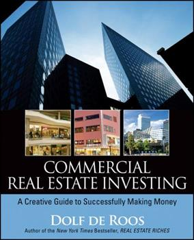 Commercial Real Estate Investing: A Creative Guide to Succesfully Making Money 0470227389 Book Cover