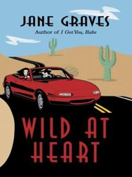 Hardcover Wild at Heart [Large Print] Book