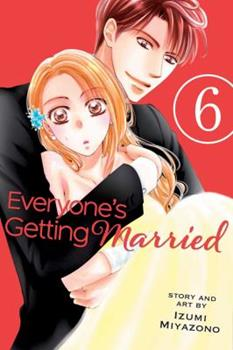 Everyone's Getting Married, Vol. 6 - Book #6 of the Everyone's Getting Married