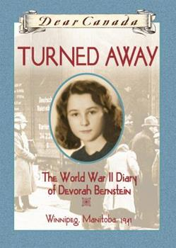 Turned Away: The World War II Diary of Devorah Bernstein 0439969468 Book Cover