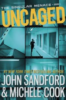 Uncaged - Book #1 of the Singular Menace