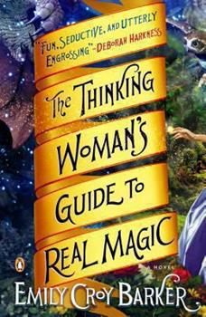 Paperback The Thinking Woman's Guide to Real Magic Book
