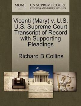 Paperback Vicenti V. U. S. U. S. Supreme Court Transcript of Record with Supporting Pleadings Book