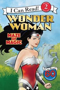 Wonder Woman Classic: Maze of Magic - Book  of the I Can Read ~ Level 2