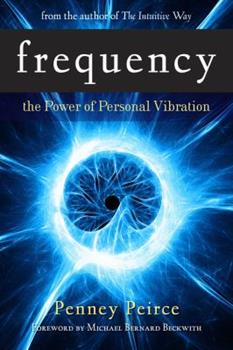 Hardcover Frequency: The Power of Personal Vibration Book