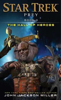 The Hall of Heroes - Book #3 of the Star Trek: Prey
