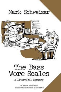 The Bass Wore Scales 0972121188 Book Cover