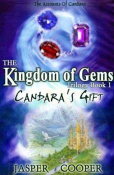 Candara's Gift - Book #1 of the Kingdom of Gems