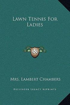 Hardcover Lawn Tennis for Ladies Book