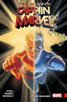 The Mighty Captain Marvel, Vol. 3: Dark Origins 1302906070 Book Cover