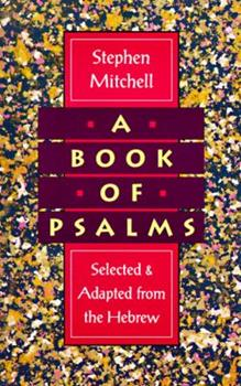 A Book of Psalms: Selected and Adapted from the Hebrew 0060924705 Book Cover