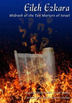 Paperback Eleh Ezkera: The Midrash of the Ten Martyrs Book
