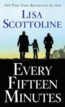 Every Fifteen Minutes 1250308097 Book Cover