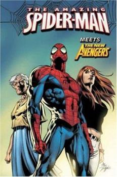 The Amazing Spider-Man Vol. 10: New Avengers - Book #10 of the Amazing Spider-Man 1999 Collected Editions