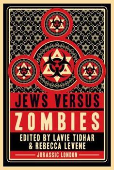 Jews versus Zombies - Book #1 of the Jews Versus