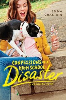 Paperback Confessions of a High School Disaster: Freshman Year Book
