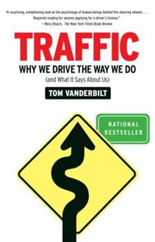 Paperback Traffic : Why We Drive the Way We Do (And What It Says about Us) Book