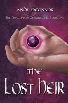 The Lost Heir - Book #1 of the Dragonath Chronicles