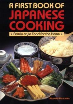 A First Book of Japanese Cooking 0870116592 Book Cover
