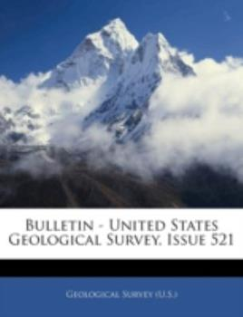 Paperback Bulletin - United States Geological Survey, Issue 521 Book