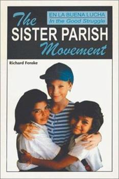 Paperback En LA Buena Lucha = in the Good Struggle: The Sister Parish Movement Book