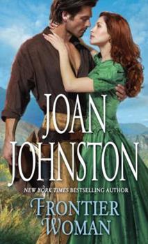 Frontier Woman - Book #1 of the Sisters of the Lone Star
