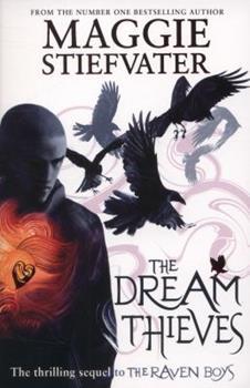 Paperback The Dream Thieves (raven Boys Quartet) Book