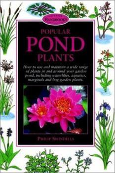 Popular Pond Plants (Interpet Handbooks) 0764561405 Book Cover
