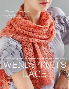 Paperback Wendy Knits Lace : Essential Techniques and Patterns for Irresistible Everyday Lace Book