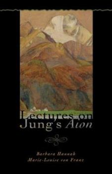 Lectures on Jung's Aion (Polarities in the Psyche) 1888602287 Book Cover