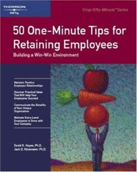 Crisp: 50 One-Minute Tips for Retaining Employees: Building a Win-Win Environment 1560526440 Book Cover