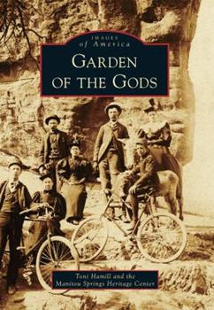 Garden of the Gods - Book  of the Images of America: Colorado