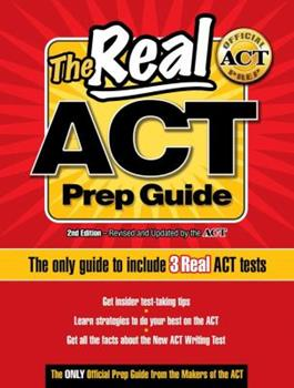 Paperback The Real ACT Prep Guide : The Only Official Prep Guide from the Makers of the ACT Book