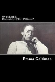 My Further Disillusionment in Russia - Scholar's Choice Edition 0353307688 Book Cover