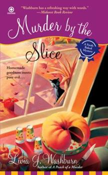 Murder by the Slice (Fresh-Baked Mystery, Book 2) 0451222504 Book Cover