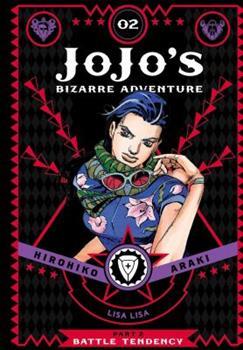 JoJo's Bizarre Adventure: Part 2—Battle Tendency, Vol. 2 - Book #2 of the Battle Tendency Deluxe