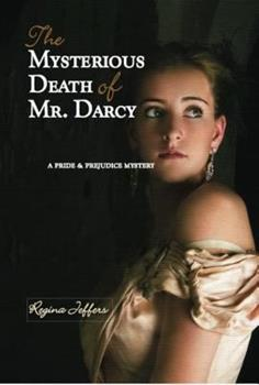 The Mysterious Death of Mr. Darcy