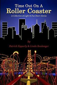 Paperback Time Out on A Roller Coaster : A Collection of Light and Fun Short Stories Book