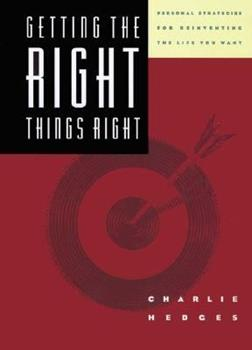 Getting the Right Things Right 0880708964 Book Cover