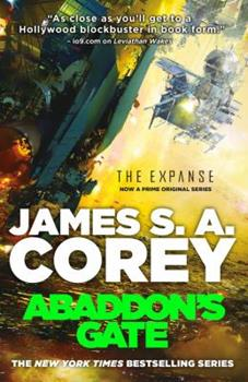 Abaddon's Gate - Book #3 of the Expanse Chronological
