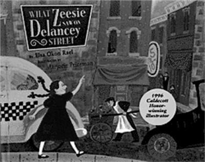 What Zeesie Saw on Delancey Street 0689805497 Book Cover