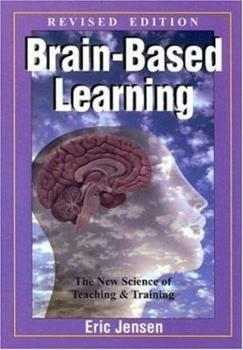Paperback Brain-Based Learning : The New Science of Teaching and Training Book