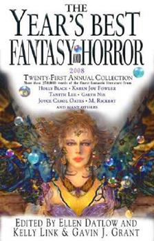 The Year's Best Fantasy and Horror 2008: 21st Annual Collection 031238047X Book Cover