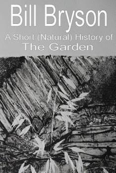 A Short (Natural) History of the Garden