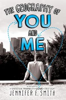 The Geography of You and Me 0316254762 Book Cover
