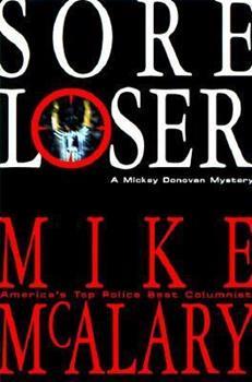 Sore Loser: A Mickey Donovan Mystery 068815610X Book Cover