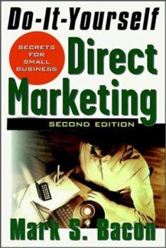 Paperback Do-It-Yourself Direct Marketing : Secrets for Small Business Book